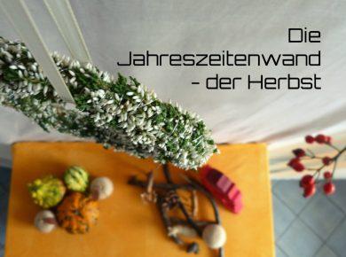 Mit der Jahreszeitenwand den Herbst erleben | www.fantasiewerk.ch